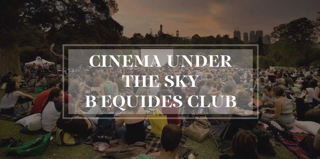 Cinema under the sky в Equides Club